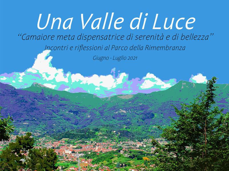 Eventi - Una valle di luce - Camaiore meta dispensatrice di serenità e di bellezza