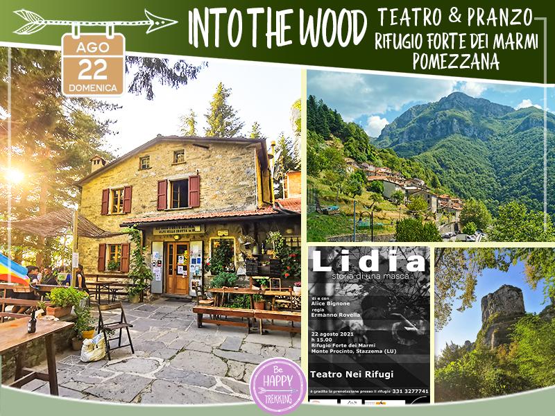Eventi - Into The Wood: Spettacolo Teatrale & Pranzo al Rifugio Forte dei Marmi, Escursione da Pomezzana